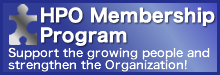 HPO Membership Program Support the growing people and strengthen the Organization!